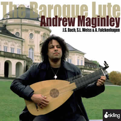 Andrew Maginley: The Baroque Lute
